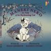 Maneki Neko: The Tale Of The Beckoning Cat - Read Aloud Edition