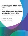 Wilmington Star-News Inc V New Hanover Regional Medical Center Inc