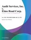 Audit Services Inc V Elmo Road Corp