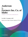 Anderson V Farmers Ins Co Of Idaho