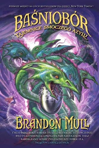 Brandon Mull - Baśniobór. Tajemnice smoczego azylu