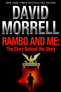 Rambo and Me: The Story Behind the Story, an essay (The David Morrell Cultural Icon Series) La couverture du livre martien