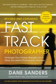 Fast Track Photographer Revised And Expanded Edition