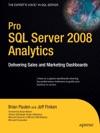 Pro SQL Server 2008 Analytics