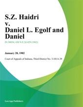 S.Z. Haidri v. Daniel L. Egolf and Daniel