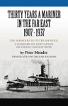 THIRTY YEARS A MARINER IN THE FAR EAST - 1907-1937