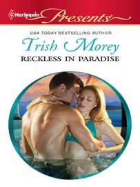 Reckless In Paradise Trish Morey Pdf Download Ebooklibrary