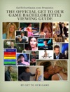The Official Get To Our Game Bachelorette Viewing Guide