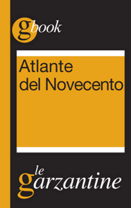 Atlante del Novecento. Un secolo in sintesi Libro Cover