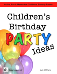 Kid's Birthday Party Ideas
