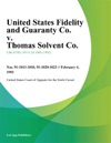 United States Fidelity And Guaranty Co V Thomas Solvent Co