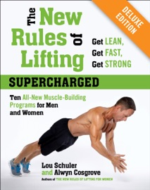 The New Rules Of Lifting Supercharged Deluxe