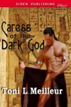 Caress Of The Dark God Scions Of The Ankh 2