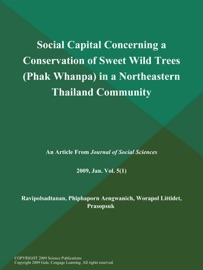 SOCIAL CAPITAL CONCERNING A CONSERVATION OF SWEET WILD TREES (PHAK WHANPA) IN A NORTHEASTERN THAILAND COMMUNITY