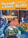 Through A Glass Deadly