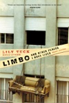 Limbo And Other Places I Have Lived