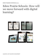 Eden Prairie Schools: How Will We Move Forward With Digital Learning?