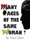 Many Faces Of The Same Woman