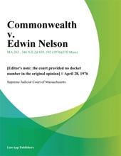 Commonwealth V. Edwin Nelson