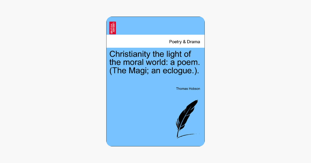 ‎Christianity the light of the moral world: a poem  (The Magi