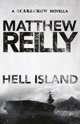 Matthew Reilly - Hell Island