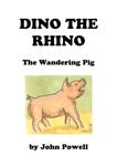 Dino the Rhino