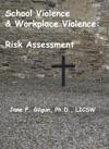 School Violence  Workplace Violence Risk Assessment