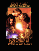 Star Wars Altered Universe Episode II