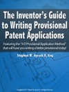 The Inventors Guide To Writing Provisional Patent Applications