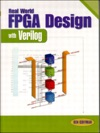Real World FPGA Design With Verilog