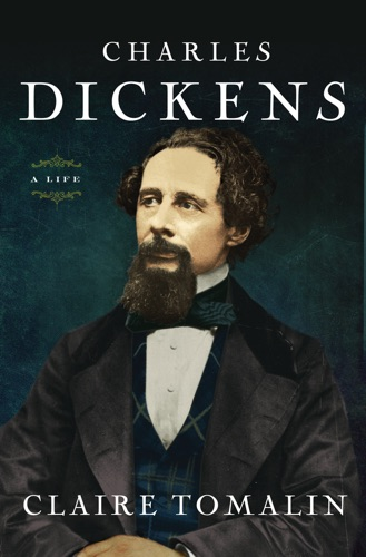 Claire Tomalin - Charles Dickens