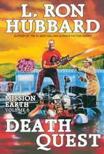 Mission Earth Volume 6: Death Quest