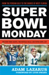 Super Bowl Monday