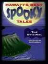 Hawaiis Best Spooky Tales