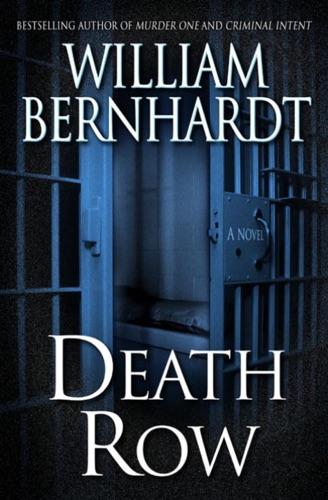 William Bernhardt - Death Row