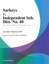 Sarkeys V Independent Sch Dist No 40