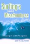 Surfings Greatest Misadventures