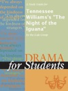 A Study Guide For Tennessee Williamss The Night Of The Iguana