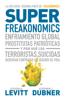 Superfreakonomics - Stephen J. Dubner & Steven D. Levitt