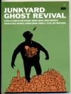 Junkyard Ghost Revival