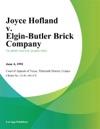 Joyce Hofland V Elgin-Butler Brick Company