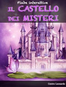 Fiabe interattive - Il Castello dei Misteri Book Cover