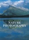John Shaws Nature Photography Field Guide