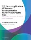 U In Re Application Of Siemens Transportation Partnership Puerto Rico