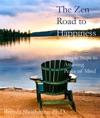 The Zen Road To Happiness