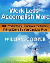 Work Less Accomplish More
