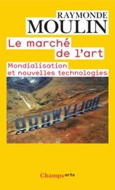 LE MARCHé DE LART : MONDIALISATION ET NOUVELLES TECHNOLOGIES