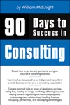90 Days To Success In Consulting William McKnight