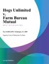 Hogs Unlimited V Farm Bureau Mutual