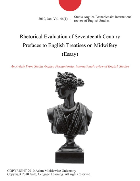Rhetorical Evaluation Of Seventeenth Century Prefaces To English  Rhetorical Evaluation Of Seventeenth Century Prefaces To English Treatises  On Midwifery Essay By Studia Anglica Posnaniensia International Review  Of